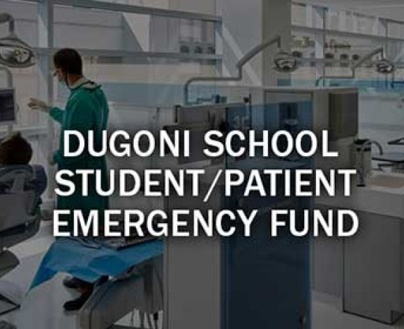 Dugoni Student/Patient Emergency Fund